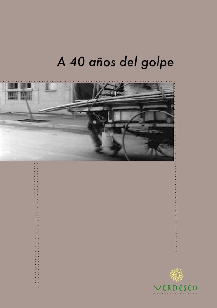 Especial: A 40 años del golpe